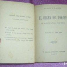 Libros antiguos: EL ORIGEN DEL HOMBRE. LA SELECCION NATURAL Y SEXUAL. CARLOS R. DARWIN 1910. Lote 101897335