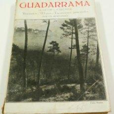 Libros antiguos: GUADARRAMA GUIA DE LA SIERRA CON 4 MAPAS, C. 1929. 12,5X19,5CM. Lote 101966991
