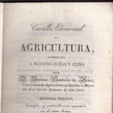 Libros antiguos: ANTONIO SANDALIO DE ARIAS: CARTILLA ELEMENTAL DE AGRICULTURA. MADRID, L. AMARITA, 1833. . Lote 102019063