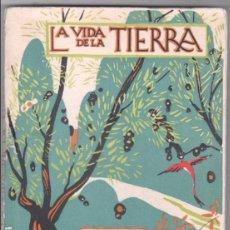 Libros antiguos: LA VIDA DE LA TIERRA - J.DANTÍN CERECEDA - ESPASA CALPE 1935 - LIBROS DE LA NATURALEZA. Lote 102076779