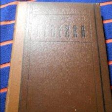 Libros antiguos: ELEMENTOS DE ALGEBRA. POR MANUEL XIBERTA ROQUETA. PROFESOR DE MATEMATICAS EN LA ESCUELA NORMAL DE MA. Lote 102228283