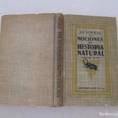 Libros antiguos: DR. OTTO SCHMEIL. NOCIONES DE HISTORIA NATURAL. SEGUNDO GRADO ESCOLAR. RMT84153. . Lote 102347583