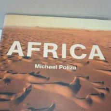 Libros antiguos: AFRICA. - POLIZA, MICHAEL.. Lote 102372527