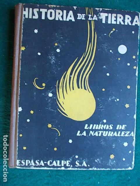 HISTORIA DE LA TIERRA 1.933 (Libros Antiguos, Raros y Curiosos - Ciencias, Manuales y Oficios - Paleontología y Geología)