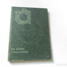 Libros antiguos: LAS ABEJAS F. OLIVER BRACHFELD- S/F.- COLECCIÓN NORTE. Lote 102618599