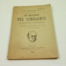 Libros antiguos: LOS MISTERIOS DEL SEMBLANTE, LA FISIOGNOMONIA Y LA METOPOSCOPIA, 1901, MADRID. 11X15,8CM. Lote 102935503