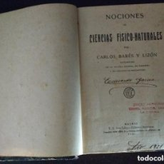 Libros antiguos: NOCIONES DE CIENCIAS FISICO-NATURALES. C. BARÉS Y LIZÓN, 1920. Lote 103223399