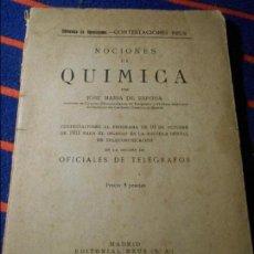 Libros antiguos: NOCIONES DE QUIMICA. POR JOSE MARIA DE ESPONA. BIBLIOTECA DE OPOSICIONES. CONTESTACIONES REUS. CONTE. Lote 103229227