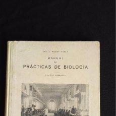 Libros antiguos: MANUAL DE PRÁCTICAS DE BIOLOGÍA - DR J FUSET TUBIÁ - 1925 -BARCELONA -147 GRABADOS. Lote 103247159