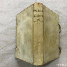 Libros antiguos: AGRICULTURA GENERAL Y GOBIERNO DE LA CASA DE CAMPO, VALCARCEL 1770 TOMO IV PERGAMINO CULTIVO ARBOLES. Lote 103386103