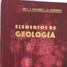 Libros antiguos: ELEMENTOS DE GEOLOGÍA - NAVARRO Y ORESTES CENDRERO - SANTANDER, 1927. Lote 103432423