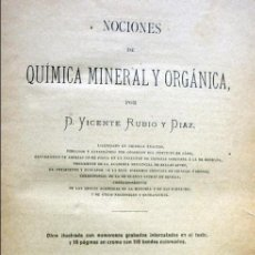 Libros antiguos: NOCIONES DE QUIMICA MINERAL Y ORGANICA.-RUBIO DIAZ, VICENTE.1888. Lote 103464807