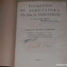 Libros antiguos: 1935, ELEMENTOS DE AGRICULTURA TECNICA INDUSTRIAL Y ECONOMIA, FLORENCIO BUSTINZA LACHIONDO. Lote 103731655