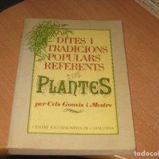 Libros antiguos: DITES I TRADICIONS POPULARS REFERENTS A LES PLANTES. Lote 103767519