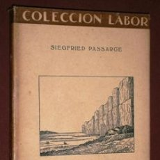 Libros antiguos: GEOMORFOLOGÍA POR SIEGFRIED PASSARGE DE ED. LABOR EN BARCELONA 1931 . Lote 103842259