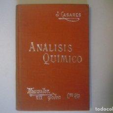 Libros antiguos: LIBRERIA GHOTICA. CASARES Y GIL. ANALISIS QUIMICO. MANUALES SOLER. NUMERO 19.1910.ILUSTRADO GRABADOS. Lote 104058039