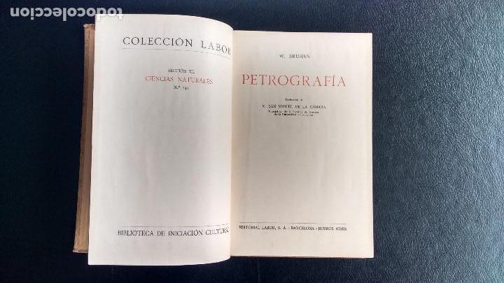 Libros antiguos: PETROGRAFÍA. PROF. DR. W. BRUHNS. EDITORIAL LABOR. PRIMERA EDICIÓN, 1928. - Foto 2 - 104360847