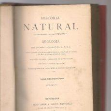Libros antiguos: GEIKIE ,HISTORIA NATURAL ,GEOLOGIA II ,1895. Lote 104381607