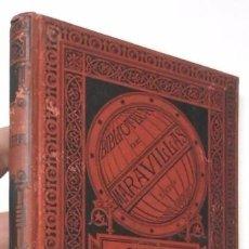 Libros antiguos: PAQUES Y JARDINES - ANDRÉS LEFÈVRE (BIBLIOTECA DE MARAVILLAS, 1886). Lote 104879663