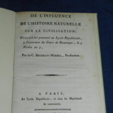 Libros antiguos: (MF) C BRISSEAU-MIRBEL - DE L'INFLUENCE DE L'HISTOIRE NATURELLE SUR LA CIVILISATION , BOTANICA. Lote 104887395
