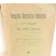 Libros antiguos: GEOGRAFIA DESCRIPTIVA ELEMENTAL 3 CICLO MODESTO JIMENEZ DE BENTROSA IMP. SUCESOR DE A. LOPEZ 1936. Lote 105693539
