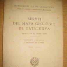 Libros antiguos: SERVEI DEL MAPA GEOLOGIC DE CATALUNYA . LES GOLES DE L'EBRE . BARCELONA 1923. Lote 105942115