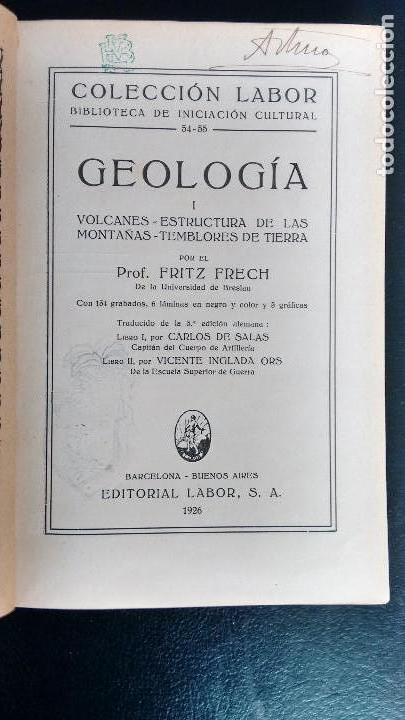 Libros antiguos: GEOLOGÍA I, II Y III. FRITZ FRECH. COLECCIÓN LABOR. PRIMERA EDICIÓN, 1926. (3 VOL.) - Foto 4 - 106359895