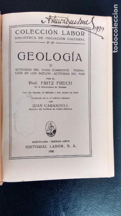 Libros antiguos: GEOLOGÍA I, II Y III. FRITZ FRECH. COLECCIÓN LABOR. PRIMERA EDICIÓN, 1926. (3 VOL.) - Foto 6 - 106359895