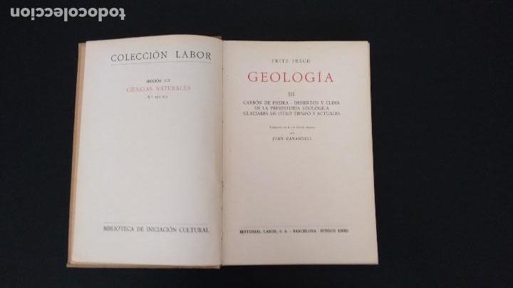 Libros antiguos: GEOLOGÍA I, II Y III. FRITZ FRECH. COLECCIÓN LABOR. PRIMERA EDICIÓN, 1926. (3 VOL.) - Foto 8 - 106359895