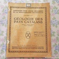 Libros antiguos: 1930, BOLETIN Nº 3, VOL 3, PARTE 3 - 10, GEOLOGIA PAISES CATALANES, FRANCES. Lote 106647783