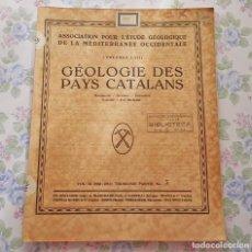 Libros antiguos: 1930, BOLETIN Nº 4, VOL 3, PARTE 3 - 5, GEOLOGIA PAISES CATALANES, FRANCES. Lote 106647939