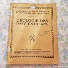 Libros antiguos: 1930, BOLETIN Nº 5, VOL 3, PARTE 1 - 4, GEOLOGIA PAISES CATALANES, FRANCES. Lote 106648151
