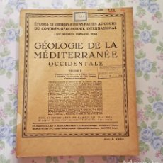 Libros antiguos: 1933, BOLETIN Nº 15, VOL. 2, PARTE 3, GEOLOGIA MEDITERRANEO OCCIDENTAL. Lote 106649399