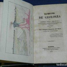 Libros antiguos: (MF) JOAQUIN EZQUERRA DEL BAYO - ELEMENTOS DE GEOLOGIA , MADRID IMP. ANTONIO YENES 1847 ILUSTRADO. Lote 106795823