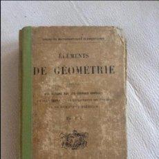 Libros antiguos: ELEMENTS DE GEOMETRIE 1920. Lote 106937319