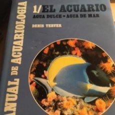 Libros antiguos: TODO SOBRE EL ACUARIO AGUA DULCE Y AGUA DE MAR. Lote 107021635