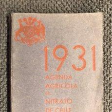 Libros antiguos: NITRATO DE CHILE. AGENDA AGRÍCOLA (A.1931). Lote 107936298