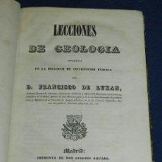 Libros antiguos: (MF) FRANCISCO DE LUXAN - LECCIONES DE GEOLOGIA , MADRID 1841 IMP. EUSEBIO AGUADO. Lote 108052935