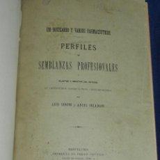 Libros antiguos: (MF) LUIS SIBONI Y ANGEL BELLOGIN - UN BOTICARIO Y VARIOS FARMACEUTICOS, PERFILES Y SEMBLANZAS 1888. Lote 108054443