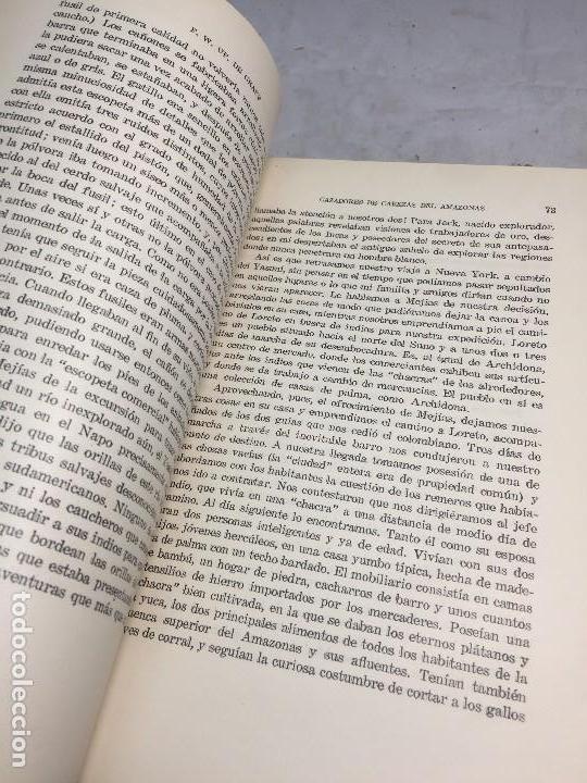 Libros antiguos: Cazadores de Cabezas del Amazonas 1928 7 años exploracion y aventura F W Up de Graff - Foto 7 - 108698319