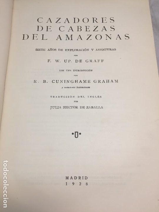 CAZADORES DE CABEZAS DEL AMAZONAS 1928 7 AÑOS EXPLORACION Y AVENTURA F W UP DE GRAFF (Libros Antiguos, Raros y Curiosos - Ciencias, Manuales y Oficios - Biología y Botánica)