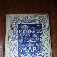 Libros antiguos: 1891 MISTERIOS DEL MAR *MONTANER Y SIMON* EJEMPLAR BASTANTE LIMPIO. Lote 108903739