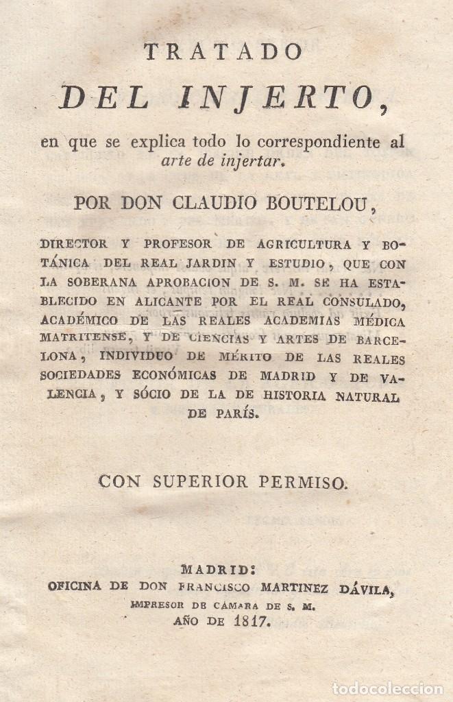 CLAUDIO BOUTELOU. TRATADO DEL INJERTO. MADRID, 1817. (Libros Antiguos, Raros y Curiosos - Ciencias, Manuales y Oficios - Bilogía y Botánica)