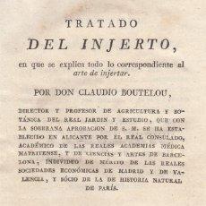 Old books - Claudio BOUTELOU. Tratado del injerto. Madrid, 1817. - 109264815