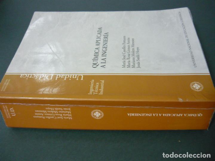 Libros antiguos: QUIMICA APLICADA A LA INGENIERIA. UNED 2004 - MARÍA JOSÉ CASELLES POMARES, MARÍA ROSA GÓMEZ ANTÓN,.. - Foto 2 - 187436102