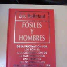 Libros antiguos: FOSILES Y HOMBRE ERIC BUFFETAUT. Lote 109440831