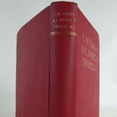 Libros antiguos: CACERES A L'ÀFRICA TROPICAL. N.M RUBIÓ I TUDURÍ. IMP. ALTÉS. BARCELONA. 1926.. Lote 109464067