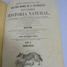 Libros antiguos: LOS TRES REINOS DE LA NATURALEZA. HISTORIA NATURAL. BUFFON. TOMO II. ZOOLOGIA. VER FOTOS. 1853. Lote 109520483