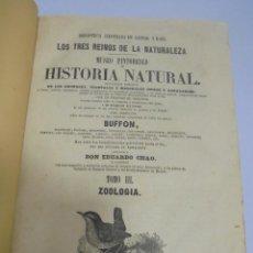Libros antiguos: LOS TRES REINOS DE LA NATURALEZA. HISTORIA NATURAL. BUFFON. TOMO III. ZOOLOGIA. VER FOTOS. 1854. Lote 109520819