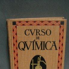 Libros antiguos: CURSO DE QUIMICA - JOSE ESTALELLA - EDIT. GUSTAVO GILI AÑO 1921. Lote 109856039